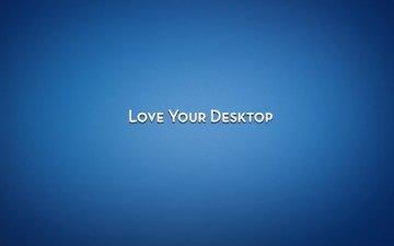 фон, синий, надпись, слова, текст, love your desktop