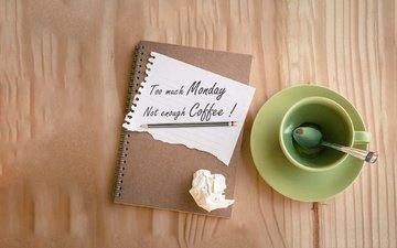 блюдце, чашка, записка, цитата, карандаш, тетрадь, ложка, мотивация, деревянная поверхность, понедельник
